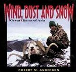 Wind Dust And Snow: Great Rams Of Asia