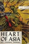 Heart Of Asia: True Tales Of The Far East