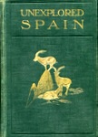 Abel Chapman Book: Unexplored Spain