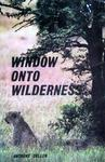 Window OnTo Wilderness