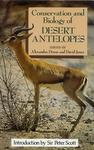 The Conservation and Biology of Desert Antelopes