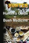 Hunter's Guide To Bush Medicine