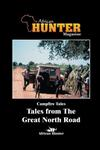 Campfire Tales: Tales From The Great North Road