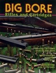 Big Bore Rifles And Cartridges