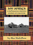 My Africa: A Professional Hunter's Journey Of Discovery