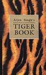 Arjan Singh's Tiger Book