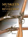 Muskets Of The Revolution And The French And Indian Wars