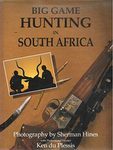 Big Game Hunting In South Africa