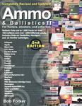 Ammo And Ballistics 2: For Hunters, Shooters And Collectors