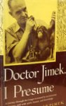 Doctor Jimek I Presume