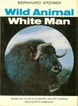Wild Animal, White Man