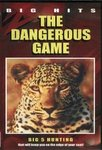 The Dangerous Game: Big 5 Hunting