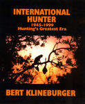 International Hunter 1945-1999: Hunting's Greatest Era