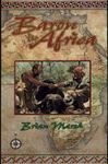 Baron In Africa: The Remarkable Adventures Of An Unusual Hunter