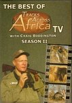 The Best Of Tracks Across Africa With Craig Boddington - Season 2