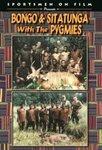 Bongo & Sitatunga With The Pygmies DVD