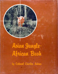 Asian Jungle, African Bush