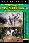 Hunting Cats & Elephants In The Selous