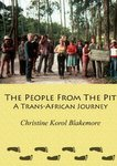 The People From The Pit: A Trans-African Journey
