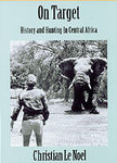On Target: History And Hunting In Central Africa