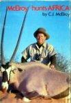 McElroy Hunts Africa