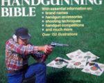The Sportsman's Handgunning Bible
