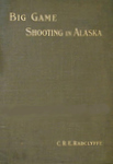 Big Game Shooting In Alaska