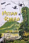 Hutan Rimba: Safaris In The Malayan Jungle