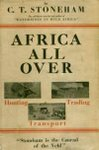 Africa All Over - Trading, Hunting and Transport