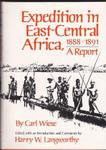 Expedition in East-Central Africa, 1888-1891: A Report