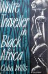 White Traveller In Black Africa