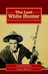 The Last White Hunter