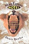 Man Eaters Motel And Other Stops On The Railway To Nowhere: An East African Traveller's Nightbook