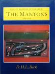 Great British Gunmakers: The Mantons 1782 - 1878