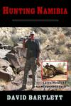 Hunting Namibia: A Brief Hunting Survey Of Namibia