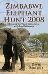 Zimbabwe Elephant Hunt 2008