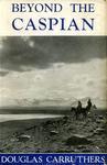 Beyond The Caspian