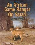 An African Game Ranger On Safari