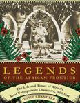 Legends Of The African Frontier
