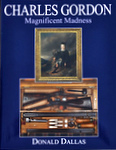 Charles Gordon: Magnificent Madness