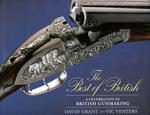 Best Of British:: A Celebration Of British Gun Making