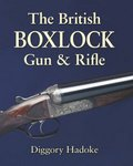 The British Boxlock Gun And Rifle