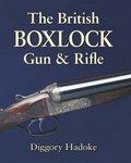 The British Boxlock Gun And Rifle