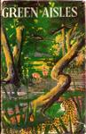 Green Aisles: A Story Of The Jungles Of Ceylon