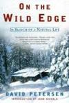 On The Wild Edge: In Search Of A Natural Life