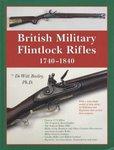 British Military Flintlock Rifles 1740-1840