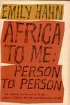 Africa To Me: Person To Person
