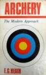 Archery: The Modern Approach