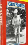 Gun Notes: Elmer Keith's Guns & Ammo Articles Of The 1970's & 1980's, Volume 2