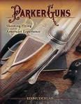 Parker Guns, Shooting Flying And The American Experience
